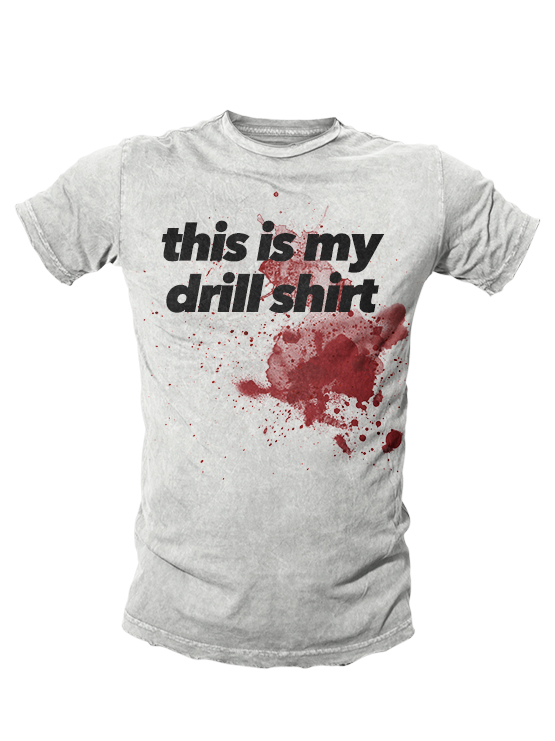 this-is-my-drill-shirt555x741